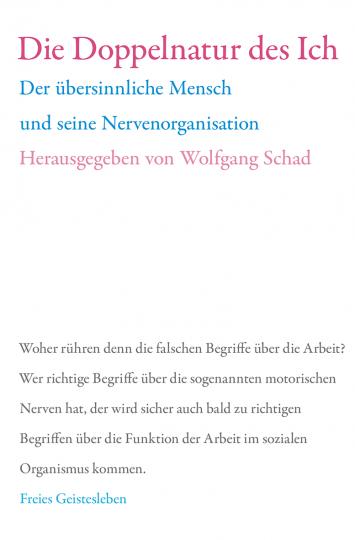 Die Doppelnatur des Ich   Prof. Dr. Wolfgang Schad