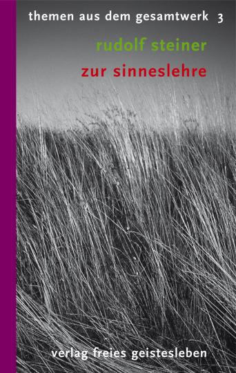 Zur Sinneslehre  Rudolf Steiner   Christoph Lindenberg