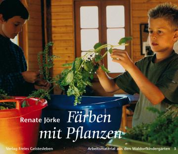 Färben mit Pflanzen  Renate Jörke