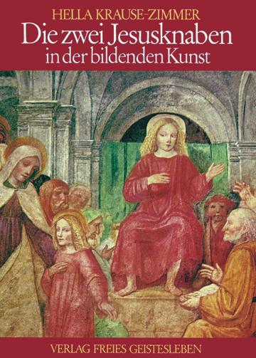 Die zwei Jesusknaben in der bildenden Kunst Hella Krause-Zimmer