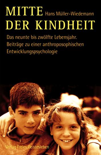Mitte der Kindheit  Hans Müller-Wiedemann