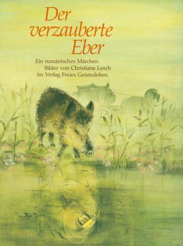 Der verzauberte Eber    Christiane Lesch
