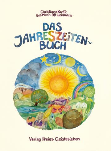 Das Jahreszeitenbuch  Christiane Kutik    Eva-Maria Ott-Heidmann