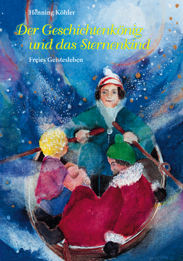 Der Geschichtenkönig und das Sternenkind Henning Köhler