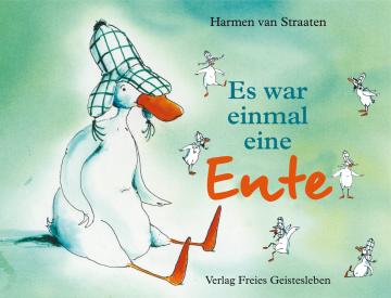 Es war einmal eine Ente Harmen van Straaten