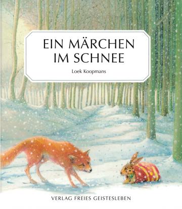 Ein Märchen im Schnee Loek Koopmans