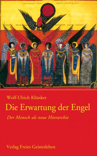 Die Erwartung der Engel  Wolf-Ulrich Klünker