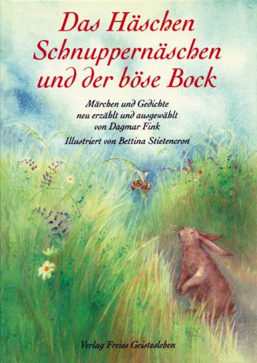 Das Häschen Schnuppernäschen und der böse Bock   Bettina Stietencron