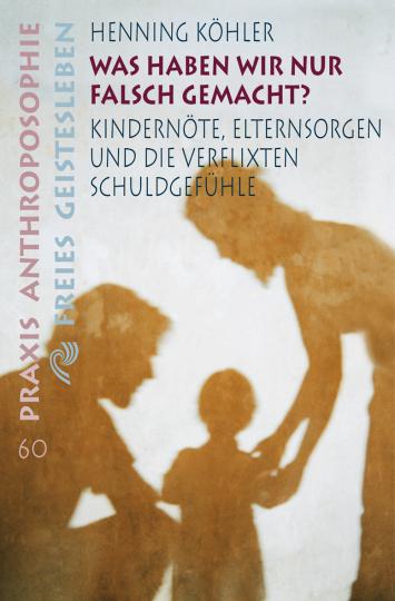 Was haben wir nur falsch gemacht?  Henning Köhler