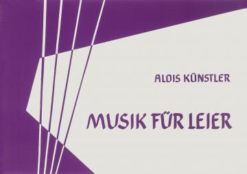 Musik für Leier  Alois Künstler
