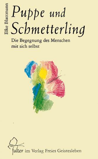 Puppe und Schmetterling  Elke Blattmann