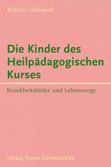 Die Kinder des Heilpädagogischen Kurses  Wilhelm Uhlenhoff