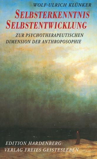 Selbsterkenntnis, Selbstentwicklung  Wolf-Ulrich Klünker