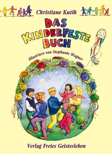 Das Kinderfestebuch Christiane Kutik
