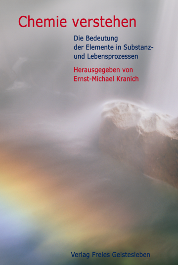 Chemie verstehen   Ernst-Michael Kranich