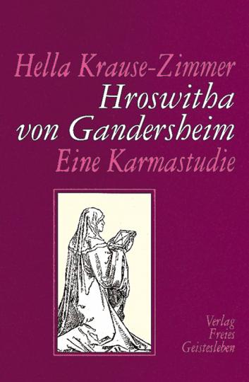 Hroswitha von Gandersheim  Hella Krause-Zimmer