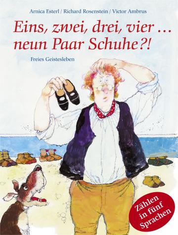 Eins, zwei, drei, vier... neun Paar Schuhe?  Arnica Esterl ,  Richard Rosenstein    Victor Ambrus
