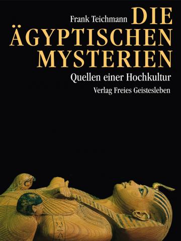 Die ägyptischen Mysterien Frank Teichmann