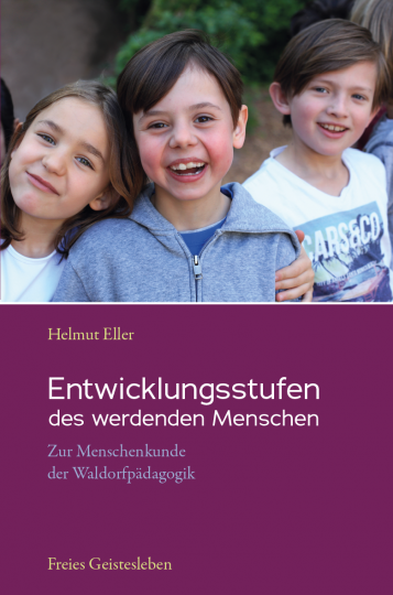 Entwicklungsstufen des werdenden Menschen  Helmut Eller