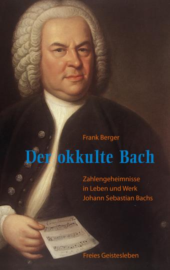 Der okkulte Bach  Frank Berger