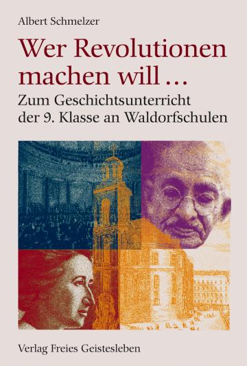 Wer Revolution machen will...  Albert Schmelzer