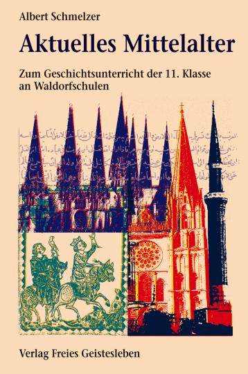 Aktuelles Mittelalter  Albert Schmelzer