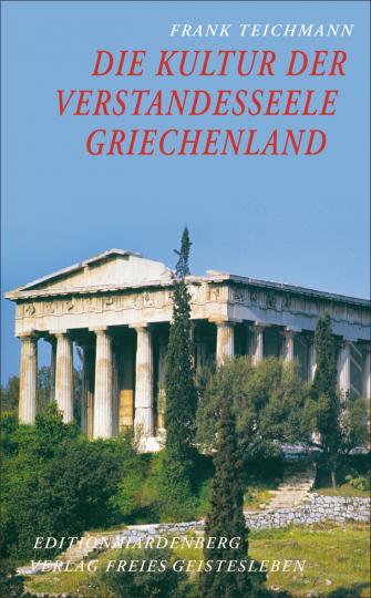 Die Kultur der Verstandesseele  Frank Teichmann