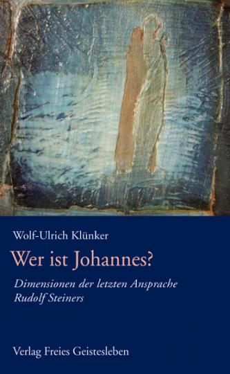 Wer ist Johannes?  Wolf-Ulrich Klünker