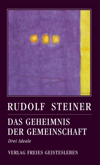 Das Geheimnis der Gemeinschaft  Rudolf Steiner   Jean-Claude Lin