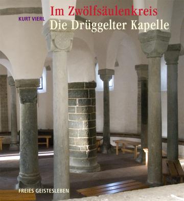 Im Zwölfsäulenkreis: Die Drüggelter Kapelle  Kurt Vierl