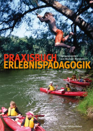 Praxisbuch Erlebnispädagogik   Michael Birnthaler