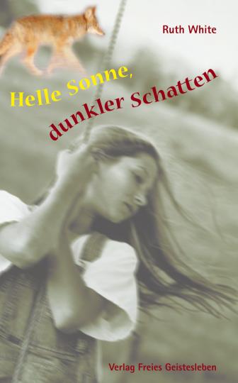 Helle Sonne, dunkler Schatten Ruth White