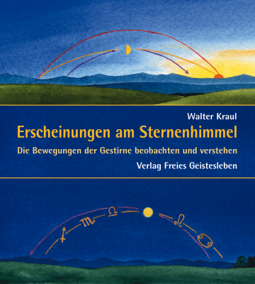 Erscheinungen am Sternenhimmel  Walter Kraul