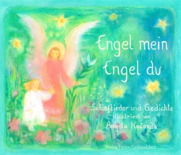 Engel mein, Engel du    Angela Kočonda