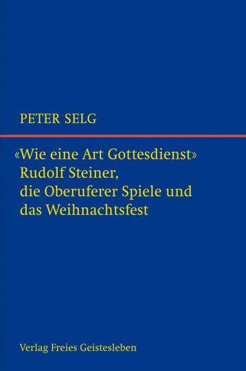 Wie eine Art Gottesdienst  Peter Selg