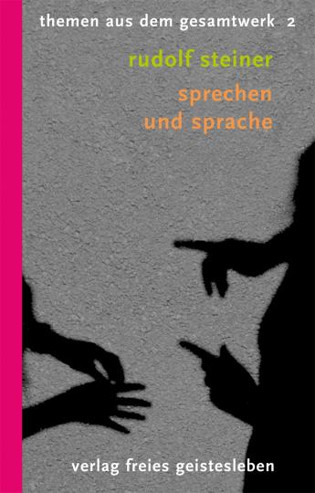 Sprechen und Sprache  Rudolf Steiner   Christoph Lindenberg