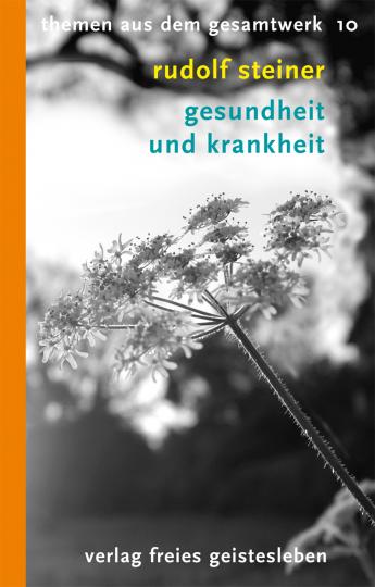 Gesundheit und Krankheit  Rudolf Steiner   Dr. med. Otto Wolff