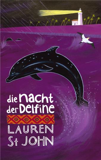 Die Nacht der Delfine  Lauren St John