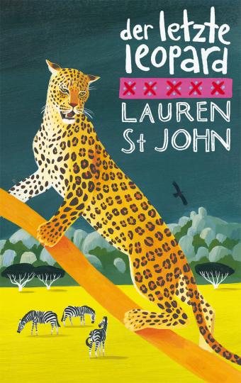 Der letzte Leopard Lauren St John