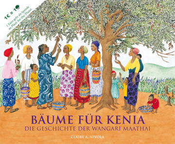 Bäume für Kenia  Claire A. Nivola
