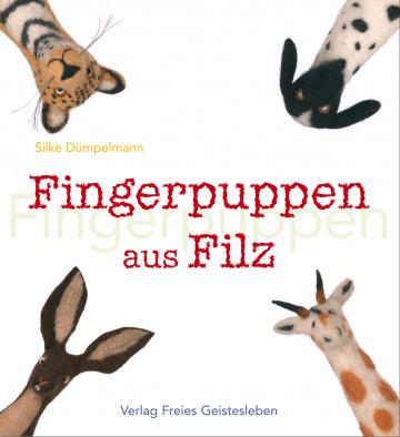 Fingerpuppen aus Filz  Silke Dümpelmann