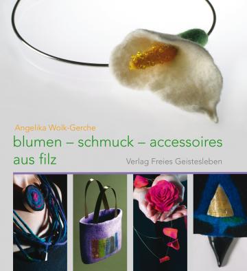 Blumen-schmuck-accessoires aus filz  Angelika Wolk-Gerche