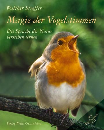 Magie der Vogelstimmen  Walther Streffer