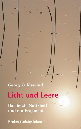Licht und Leere  Georg Kühlewind