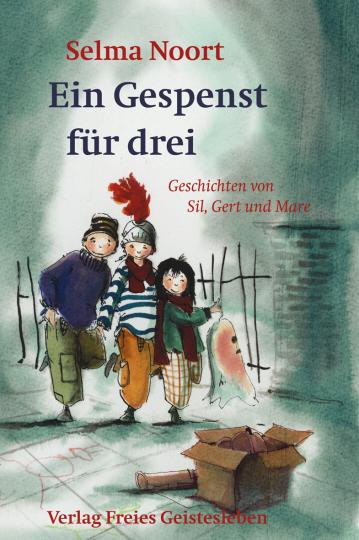 Ein Gespenst für drei  Selma Noort    Harmen van Straaten