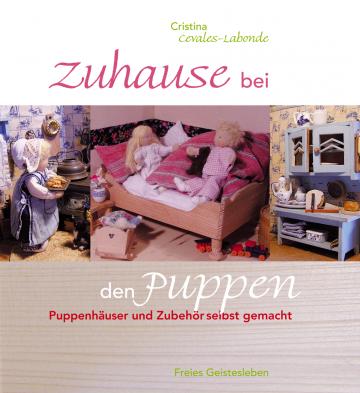 Zuhause bei den Puppen  Cristina Cevales-Labonde