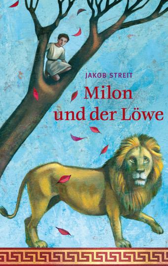 Milon und der Löwe  Jakob Streit