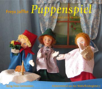 Puppenspiel für und mit Kindern  Freya Jaffke