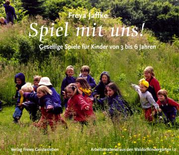 Spiel mit uns  Freya Jaffke