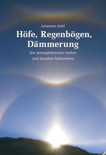 Höfe, Regenbögen, Dämmerung  Johannes Kühl
